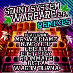 Sound System Warfare EP Remixes (feat Mr Williamz)