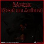 Meet An Animal (Explicit)