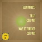 Okay!/Days Of Thunder