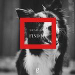 DEADLINE - Find Me (Front Cover)