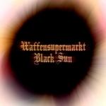 WAFFENSUPERMARKT - Black Sun (Front Cover)