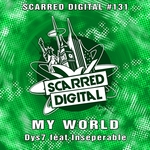 DYS7 feat INSEPERABLE - My World (Front Cover)