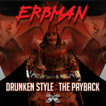 Drunken Style/The Payback