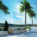 Nothing But Lounge