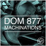 DOM 877 - Machinations (Front Cover)