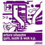 Gym, Sushi & Wok EP