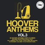 Hoover Anthems Vol 3 (unmixed tracks)