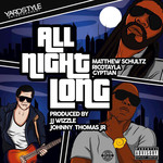 MATTHEW SCHULTZ/GYPTIAN/RICO TAYLA - All Night Long (Front Cover)