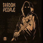 Shadow People: Shadow People