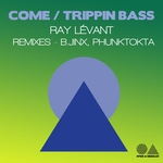 Come/Trippin Bass