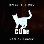 Keep On Dancin'