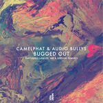 Camelphat/Audio Bullys: Bugged Out