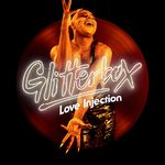Glitterbox - Love Injection (unmixed Tracks)