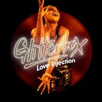 Glitterbox: Love Injection (unmixed Tracks)