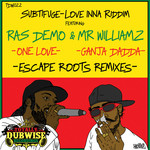 SUBTIFUGE - Love Inna Riddim (Remixes) (Front Cover)
