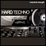 Industrial Strength Records: Hard Techno (Sample Pack WAV)