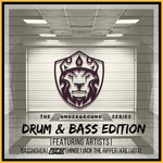 The Underground Series (Drum & Bass Edition)