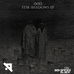 Stir Shadows EP