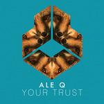 Your Trust
