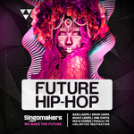 Future Hip Hop (Sample Pack WAV/APPLE/LIVE/REASON)