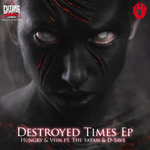 Destroyed Times EP
