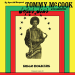 Tommy McCook/The Aggrovators: Super Star-Disco Rockers