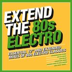 Various: Extend The 80s - Electro