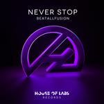 Never Stop (Explicit)