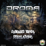 DROMA - Damaged Minds/Regulations (Front Cover)