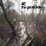 The Gentle Killer