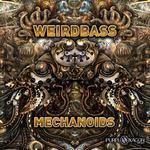 WEIRDBASS - Mechanoids (Front Cover)