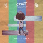 Crazy - Remixes Pt 1