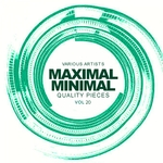 Maximal Minimal Vol 20: Quality Pieces