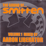 The Sound Of Smitten Vol 1 (Mixed By Aaron Liberator)