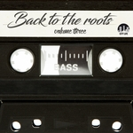 Back To The Roots Vol 3