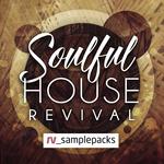 Soulful House Revival (Sample Pack WAV/APPLE)