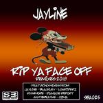 Rip Ya Face Off (Remixes)