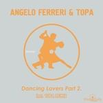 Dancing Lovers Pt 2