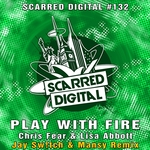 CHRIS FEAR & LISA ABBOTT - Play With Fire (Front Cover)