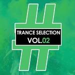 Trance Selection Vol 02