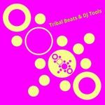 Various: Tribal Beats & DJ Tools
