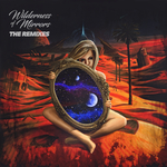 Wilderness Of Mirrors (The Remixes)