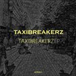 Taxi Breakerz EP