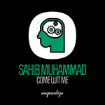 SAHIB MUHAMMAD - Come Wit Me (Front Cover)