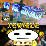 THE VIBE CONTROLLER - Gloves And White Doves (Front Cover)