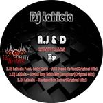 DJ LAHLELA - A.J & D Music Talks EP (Front Cover)