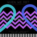 FATHOM DJ - When We Met (Front Cover)