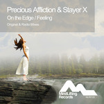 PRECIOUS AFFLICTION/STAYER X - On The Edge/Feeling (Front Cover)