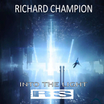 RICHARD CHAMPION - Into The Light (Front Cover)