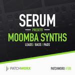 Patchworx 100: Moomba Synths (Sample Pack Serum/MIDI/WAV)